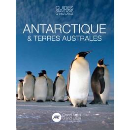 Guide Antarctique et Terres Australes